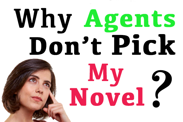 Woman thinking with text above her that says: 'Why Agents Don't Pick My Novel?'